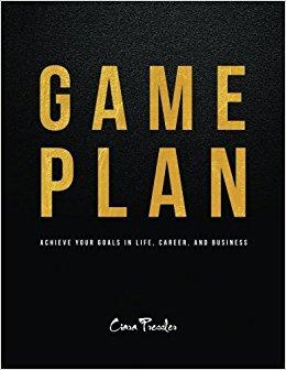Game Plan by Ciara Pressler