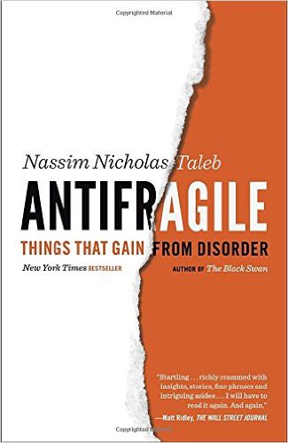Antifragile- Things That Gain from Disorder