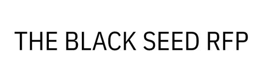 Black Seed RFP