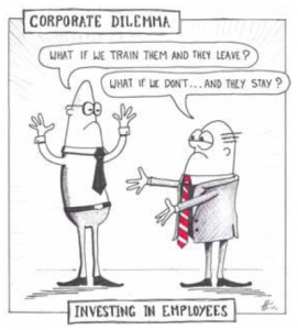 """Corporate Cartoon """"what if we train them and they leave?"""" """"What if we don't....and they stay?"""" titled: Investing in Employees"""