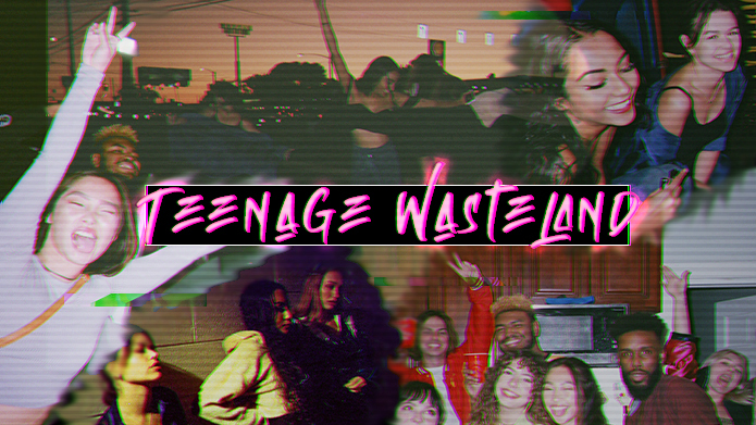Teenage Wasteland poster with title in pink across center and images of kids partying around it