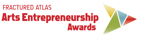 Fractured Atlas Arts Entrepreneurship Awards