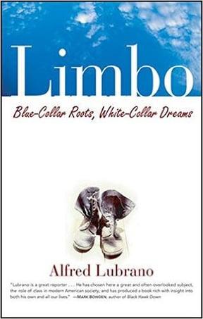 Limbo- Blue-Collar Roots, White-Collar Dreams