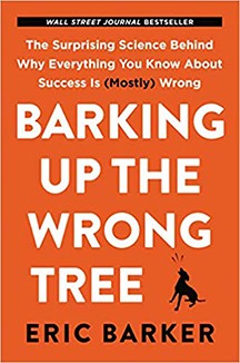 Book cover for Barking Up the Wrong Tree