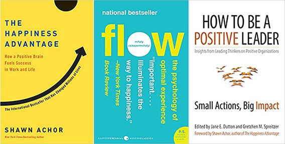 Covers for The Happiness Advantage, Flow, and How To Be A Positive Leader