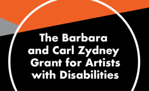 Barbara and Carl Zydney Grant for Artists with Disabilities