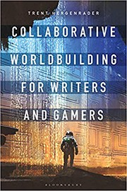 Book cover for Collaborative Worldbuilding for Writers and Gamers